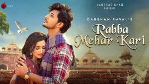 Read more about the article रब्बा मेहर करि Rabba Mehar Kari Lyrics In Hindi