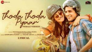 Read more about the article थोड़ा थोड़ा प्यार Thoda Thoda Pyaar Female Hindi Lyrics