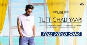 Read more about the article TUTT CHALI YAARI SONG LYRICS