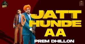 Read more about the article JATT HUNDE AA SONG LYRICS