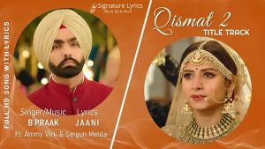 Read more about the article Qismat 2 Title Track Lyrics
