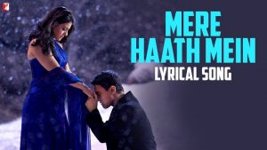 Read more about the article Mere Haath Mein Song Lyrics in Hindi | English | Sonu N, Sunidhi Chauhan etc.