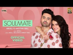 Read more about the article Soulmate Lyrics In Hindi And English – Akull & Aastha Gill | Shivaleeka Oberoi