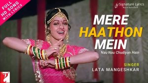 Read more about the article Mere Hathon Mein Nau Nau Chudiyan Lyrics – Chandni | Lata Mangeshkar