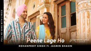 Read more about the article Peene Lage Ho Lyrics – Rohanpreet Singh
