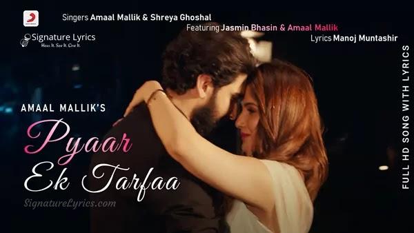 You are currently viewing Pyaar Ek Tarfaa Lyrics – Amaal Mallik