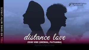 Read more about the article Distance Love Lyrics in Hindi