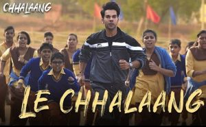 Read more about the article Le Chhalaang Lyrics [English Translation]