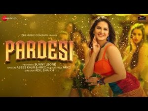 Read more about the article Pardesi Lyrics In Hindi And English – Sunny Leone | Arko feat. Asees Kaur