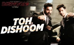 Read more about the article Toh Dishoom Lyrics [English Translation]